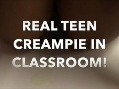 TEEN CREAMPIED AFTER CLASS (USED AND FUCKED HARD!)