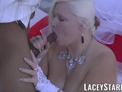 LACEYSTARR - Grandmother bride fed with spunk after BIG BLACK COCK pummeling